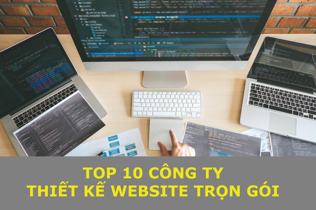 Top 10 công ty thiết kế website trọn gói.