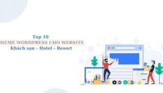 Top 10 theme wordpress cho website khách sạn đẹp, miễn phí
